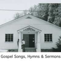 Gospel Songs, Hymns, and Sermons